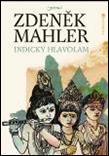 Mahler Zdeněk, Indický hlavolam